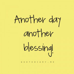 another, blessing, day, quote, text, yellow