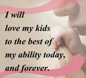Love to the best of your ability. Do no harm. Co parenting