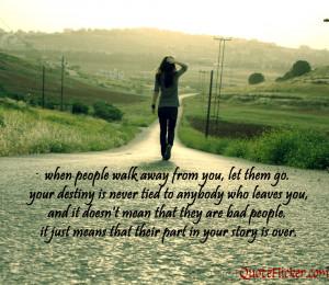 When people walk away...