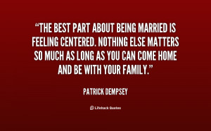 quote-Patrick-Dempsey-the-best-part-about-being-married-is-79540.png