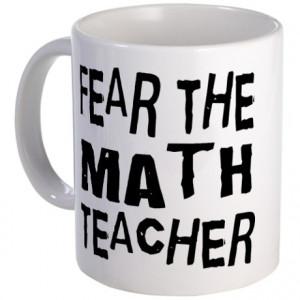 Cute Math Teacher Gifts > Cute Math Teacher Mugs > Funny Math Teacher ...