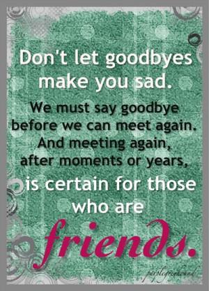 hate saying goodbye !!!