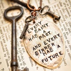 Every Saint ~ Oscar Wilde~