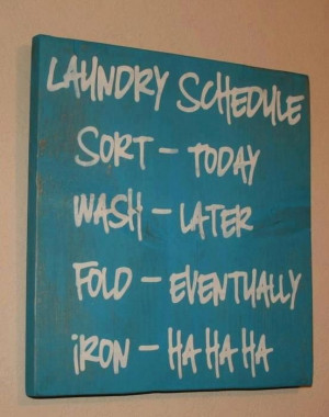 Funny sign for the laundry room