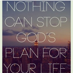 ... can stop Gods plan for your life | Faith/Quotes/Wording | Pin