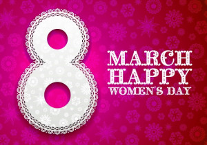 Inspiring Happy Women's Day 2014 SMS, Quotes, Messages, Sayings ...