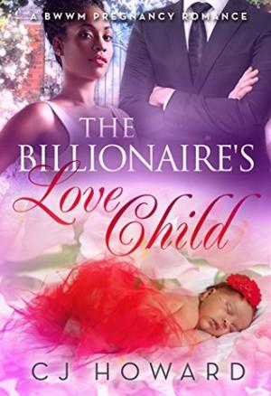 The Billionaire's Love Child: A BWWM Pregnancy Romance