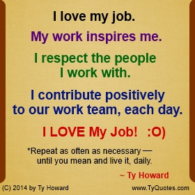 Ty Howard Quote on Loving Job, Quotes on Loving Your Job