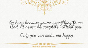 Only You Can make me Happy ~ Anniversary Quote