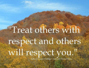 others quotes about respecting others quotes about respecting others ...