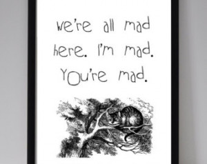 Alice In Wonderland Mad Quote Print , Book Quote, Typographic Print ...