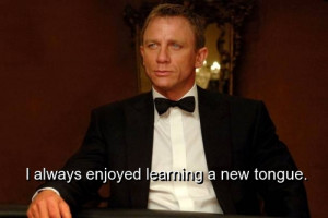 movie, james bond, quotes, sayings, learning, new, tongue ...