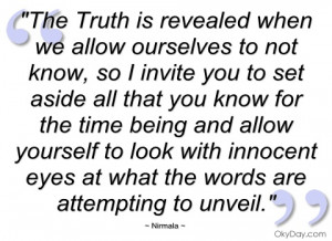 the truth is revealed when we allow