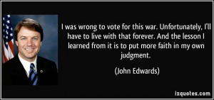 quote-i-was-wrong-to-vote-for-this-war-unfortunately-i-ll-have-to-live ...