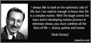 ... life-but-i-am-realistic-enough-to-know-that-life-walt-disney-224597