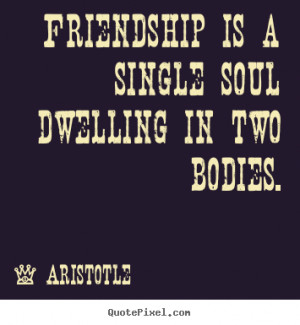 Friendship Quotes Single Soul