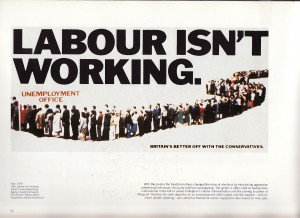 One advertising campaign from the Conservatives in 1978 — created by ...