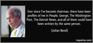 ... all of them could have been written by the same person. - Julian Bond