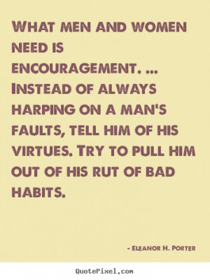 Encouragement For Women what men and women need is