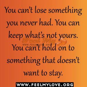 You-can't-lose-something-you-never-had1.jpg