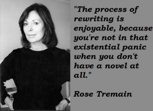 Rose tremain famous quotes 1