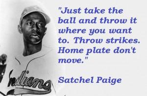 Satchel paige famous quotes 5