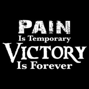 Pain Is Temporary Victory Is Forever – Yard Flag