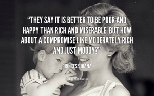 ... Quotes Funny, Quotes About Being Poor, Kind Quotes, Princessdiana