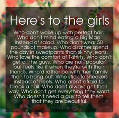 ... the girls like me! You all are so beautiful just the way God made you