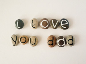 ... Letters, I Love You Dad, Beach Pebbles, Inspirational Word or Quote