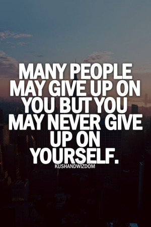 Quotes About Never Giving Up Tumblr