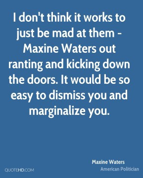 Maxine Waters Top Quotes