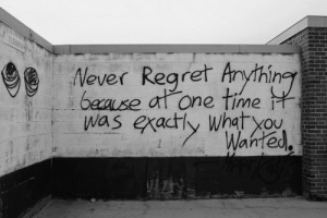never, quotes, regret, wanted