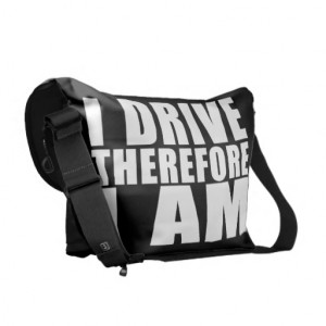 Funny Drivers Quotes Jokes I Drive Therefore I am Courier Bag
