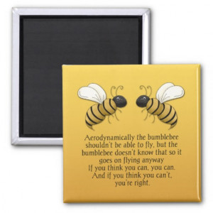Bumblebees Encouragement Quote Magnet