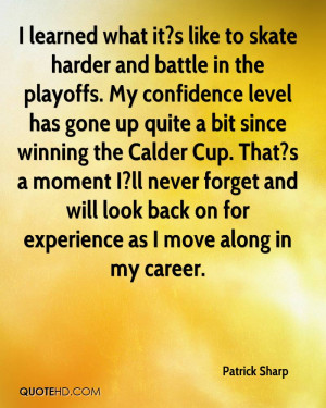 ... and will look back on for experience as I move along in my career