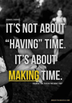 Make #Time #Run #Jog #Fitness #Exercise #Workout #Progress #Quote # ...