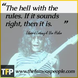 ... of Quotes by Eddie Van Halen by this is Quotes by Eddie Van Halen
