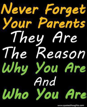Nice parents love quotes thoughts never forget great best