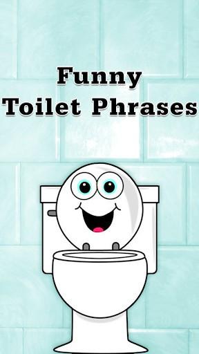 Funny Toilet Phrases