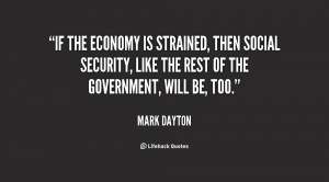 If the economy is strained, then Social Security, like the rest of the ...