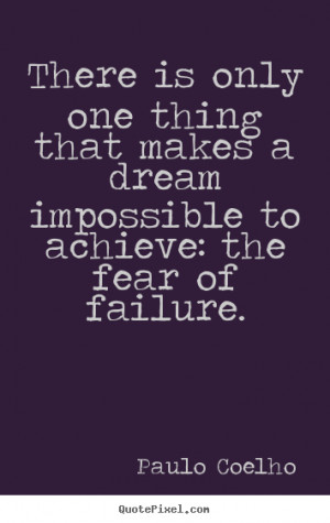 achieving your dream quotes