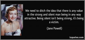 ... silent man being in any way attractive. Being silent isn't being