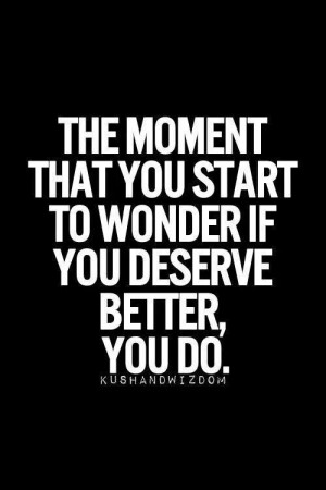 Quotes SMF You deserve better. . A recovery from narcissistic ...
