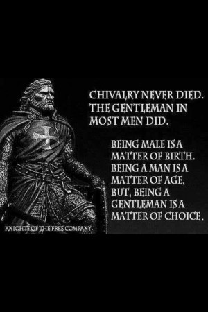 Chivalry Never Died