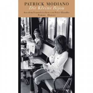 ... Modiano : Une jeunesse (Eine Jugend) et La Petite Bijou (Die Kleine
