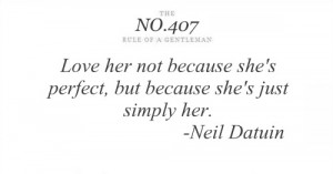 her not because she's Perfect,but because she's Just Simply Her ...