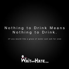 Life, Restaurants Business, Server Probs, Waitress Quotes, Server ...