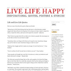 Live Life Quote, Love Life Quotes, Living Life Quotes, Life Lessons