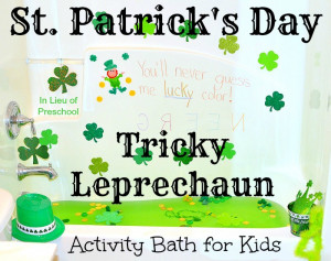 St. Patrick's Tricky Leprechaun Activity Bath for Kids